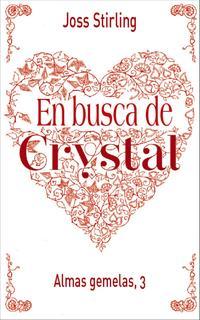 Libro ALMAS GEMELAS 3. EN BUSCA DE CRYSTAL