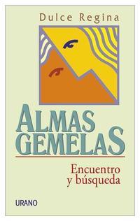 Libro ALMAS GEMELAS: ENCUENTRO Y BUSQUEDA