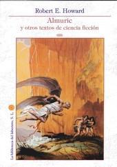 Libro ALMURIC Y OTROS TEXTOS DE CIENCIA FICCION