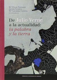 Libro ALREDEDOR DE LA OBRA DE JULIO VERNE. ESCRIBIR Y DESCRIBIR EL MUND O EN EL SIGLO XIX