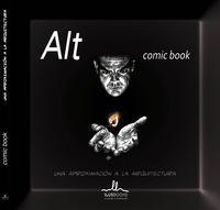 Libro ALT COMIC, UNA APROXIMACIÓN A LA ARQUITECTURA