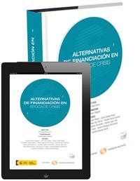Libro ALTERNATIVAS DE FINANCIACIÓN EN ÉPOCA DE CRISIS