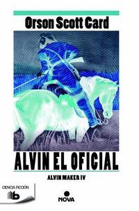 Libro ALVIN MAKER 4: ALVIN EL OFICIAL