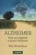 Libro ALZHEIMER: PARA ACOMPAÑAR A QUIEN AMAMOS