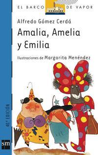 Libro AMALIA, AMELIA Y EMILIA