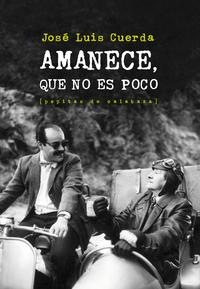 Libro AMANECE, QUE NO ES POCO