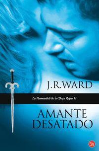 Libro AMANTE DESATADO (LA HERMANDAD DE LA DAGA NEGRA #5)