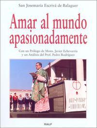 Libro AMAR AL MUNDO APASIONADAMENTE