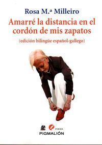 Libro AMARRE LA DISTANCIA EN EL CORDON DE MIS ZAPATOS