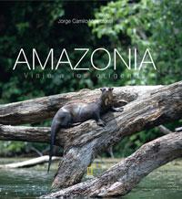 Libro AMAZONIA: VIAJE A LOS ORIGENES