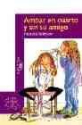 Libro AMBAR EN CUARTO Y SIN SU AMIGO