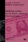 Libro AMERICA LATINA EN EL NUEVO SISTEMA INTERNACIONAL