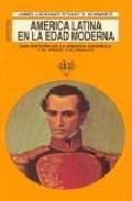 Libro AMERICA LATINA EN LA EDAD MODERNA