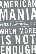 Libro AMERICAN MANIA: WHEN MORE IS NOT ENOUGH