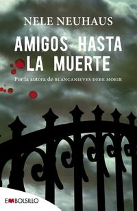 Libro AMIGOS HASTA LA MUERTE