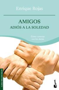 Libro AMIGOS, ADIOS A LA SOLEDAD