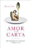 Libro AMOR A LA CARTA: RESTAURANTES ROMANTICOS DE BARCELONA