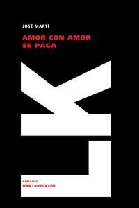 Libro AMOR CON AMOR SE PAGA
