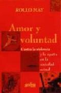 Libro AMOR Y VOLUNTAD