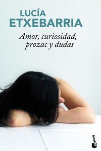 Libro AMOR, CURIOSIDAD, PROZAC Y DUDAS