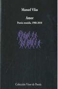 Libro AMOR: POESIA REUNIDA, 1988-2010