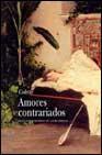 Libro AMORES CONTRARIADOS
