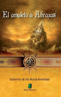 Libro AMULETO DE ABRAXAS, EL