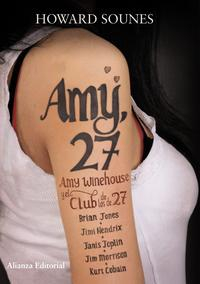 Libro AMY, 27: AMY WINEHOUSE Y EL CLUB DE LOS DE 27