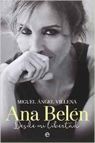 Libro ANA BELEN: DESDE MI LIBERTAD