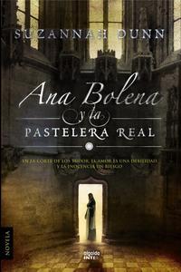 Libro ANA BOLENA Y LA PASTELERA REAL