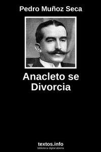 Libro ANACLETO SE DIVORCIA