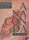 Libro ANACONDA Y OTROS CUENTOS