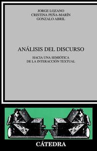 Libro ANALISIS DEL DISCURSO. HACIA UNA SEMIOTICA DE INTERACCION TEXTUAL