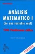 Libro ANALISIS MATEMATICO I100 PROBLEMAS UTILES