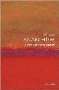 Libro ANARCHISM: A VERY SHORT INTRODUCTION
