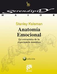 Libro ANATOMIA EMOCIONAL: LA ESTRUCTURA DE LA EXPERIENCIA SOMATICA
