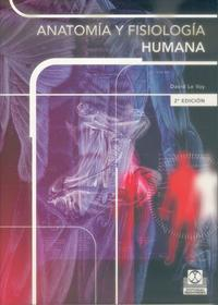 Libro ANATOMIA Y FISIOLOGIA HUMANA