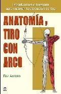 Libro ANATOMIA Y TIRO CON ARCO