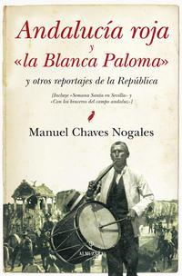 Libro ANDALUCIA ROJA Y LA BLANCA PALOMA