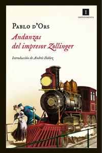 Libro ANDANZAS DEL IMPRESOR ZOLLINGER