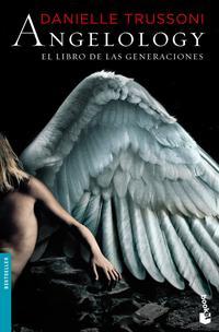 Libro ANGELOLOGY: EL LIBRO DE LAS GENERACIONES