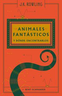 Libro ANIMALES FANTASTICOS Y DONDE ENCONTRARLOS
