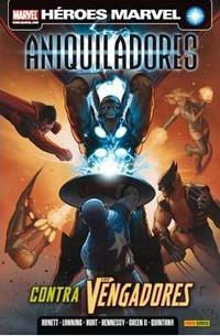 Libro ANIQUILADORES. CONTRA LOS VENGADORES