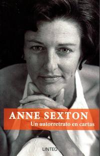 Libro ANNE SEXTON. UN AUTORRETRATO EN CARTAS