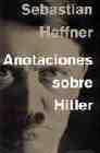 Libro ANOTACIONES SOBRE HITLER
