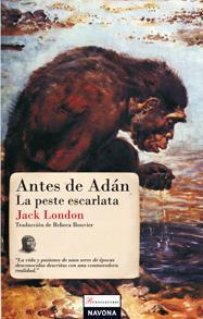 Libro ANTES DE ADAN / LA PESTE ESCARLATA