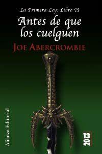 Libro ANTES DE QUE LOS CUELGUEN: LA PRIMERA LEY: LIBRO II