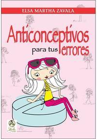 Libro ANTICONCEPTIVOS PARA TUS ERRORES