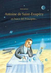 Libro ANTOINE DE SAINT-EXUPÉRY EN BUSCA DEL PRINCIPITO
