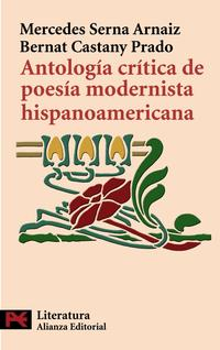 Libro ANTOLOGIA CRITICA DE POESIA MODERNISTA HISPANOAMERICANA